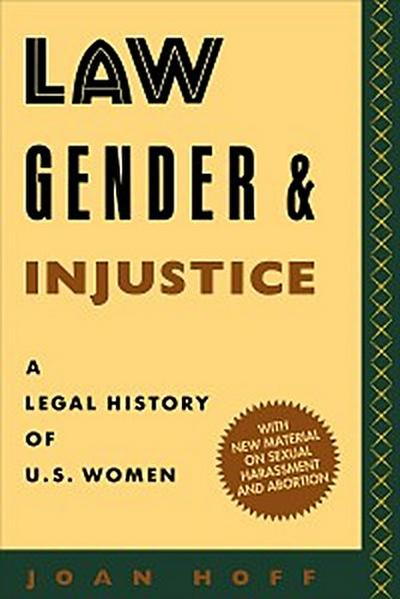 Law, Gender, and Injustice