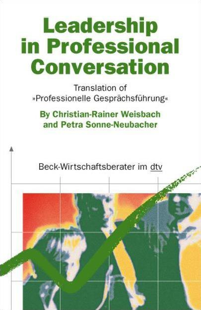 Christian-Rainer Weisbach Leadership in Professional Conversation