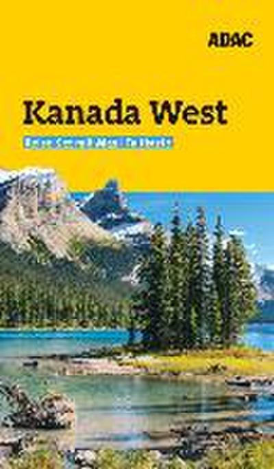 ADAC Reiseführer plus Kanada West
