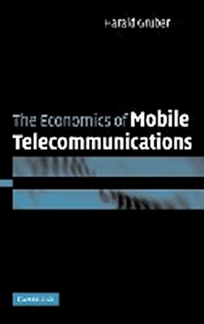 The Economics of Mobile Telecommunications