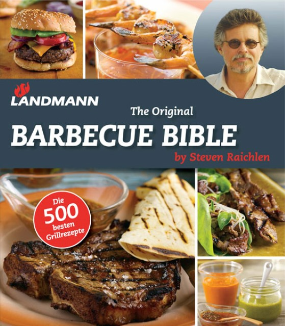 Landmann - The Original Barbecue Bible Steven Raichlen