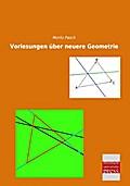 Vorlesungen über neuere Geometrie