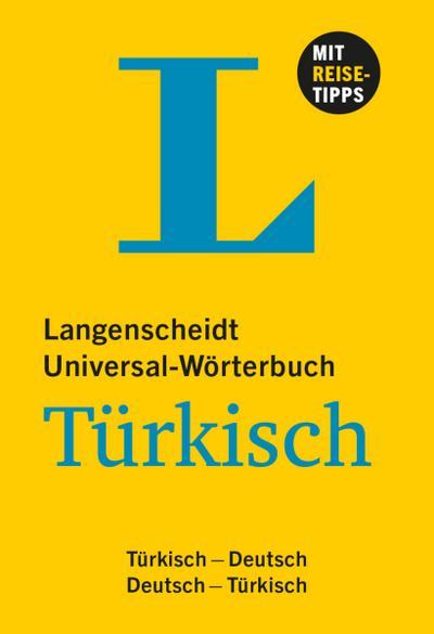 Langenscheidt Universal-Wörterbuch Türkisch - mit Tipps für die Reise