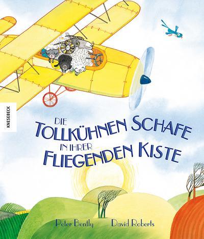 Die tollkühnen Schafe in ihrer fliegenden Kiste; Ill. v. Roberts, David; Übers. v. Naoura, Salah; Deutsch