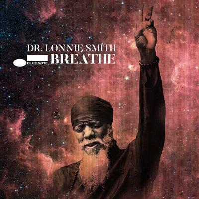 Dr. Lonnie Smith: Breathe (Organ)