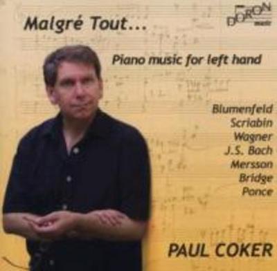 Malgre Tout...Klaviermusik für die linke Hand