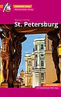 St. Petersburg MM-City Reiseführer Michael Müller Verlag: Individuell reisen mit vielen praktischen Tipps und Web-App mmtravel.com