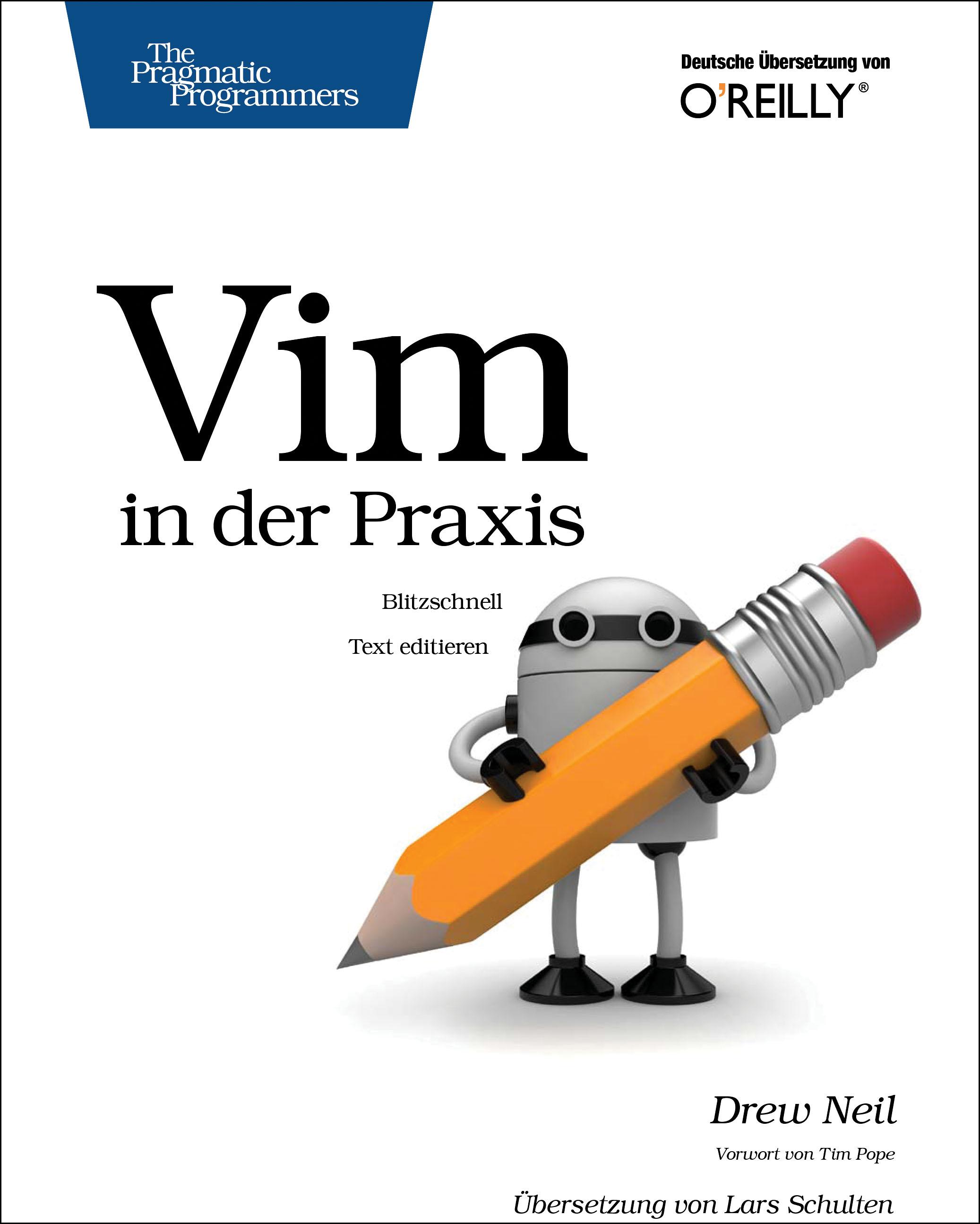 VIM in der Praxis Drew Neil 9783955615789