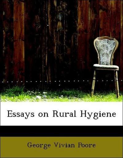 Essays on Rural Hygiene