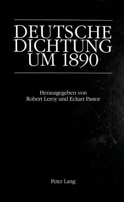 Deutsche Dichtung um 1890