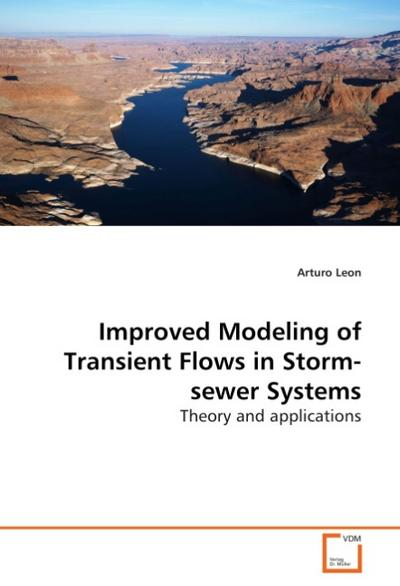 Improved Modeling of Transient Flows in Storm-sewerSystems