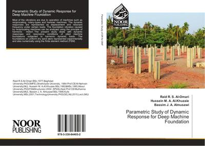 Parametric Study of Dynamic Response for Deep Machine Foundation