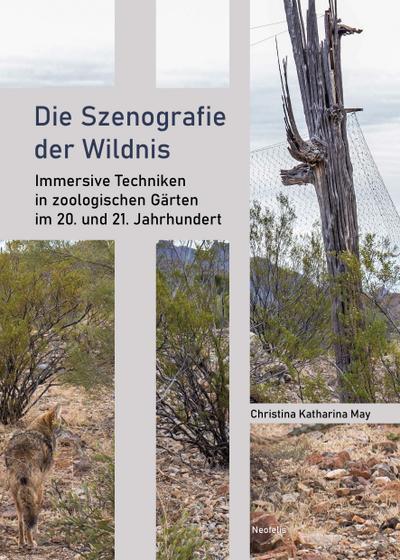 Die Szenografie der Wildnis