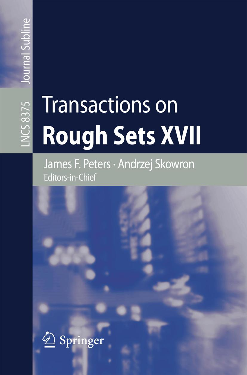 Transactions on Rough Sets XVII James F. Peters