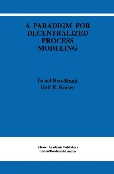 Paradigm for Decentralized Process Modeling