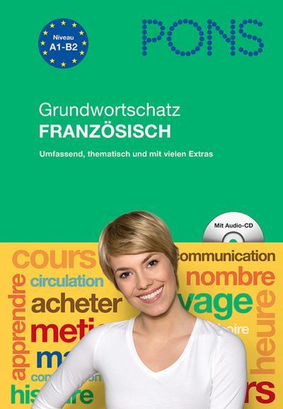 PONS Grundwortschatz Französisch: Umfassend. thematisch und mit vielen Extras von De March. Beatrice (2011) Gebundene Ausgabe