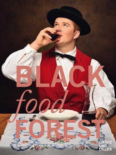 Blackfoodforest; Gräfe und Unzer Einzeltitel; Englisch
