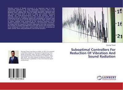 Suboptimal Controllers For Reduction Of Vibration And Sound Radiation