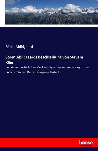 Sören Abildgaards Beschreibung von Stevens Klint