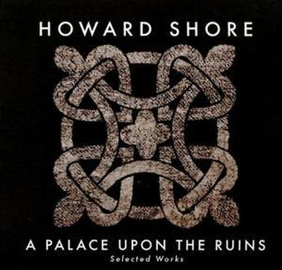 A Palace Upon The Ruins (Selected Works)