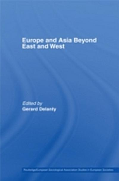 Europe and Asia beyond East and West