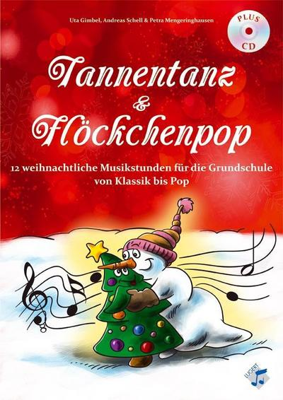 Tannentanz & Flöckchenpop, Heft inkl. CD