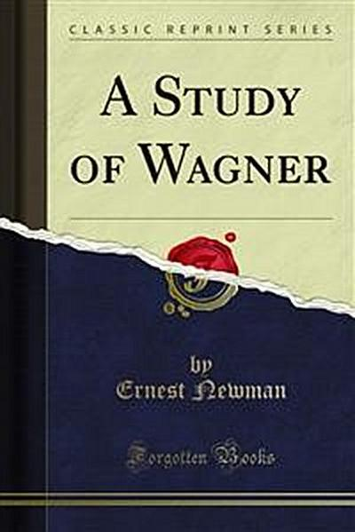 A Study of Wagner