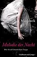 Melodie der Nacht; Die Graf-Stanislaw-Saga; Deutsch