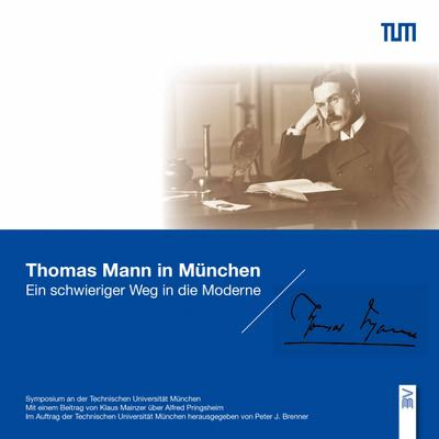 Thomas Mann in München