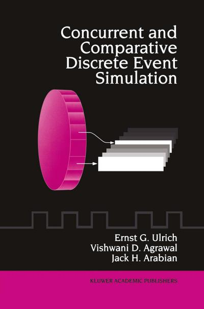 Concurrent and Comparative Discrete Event Simulation