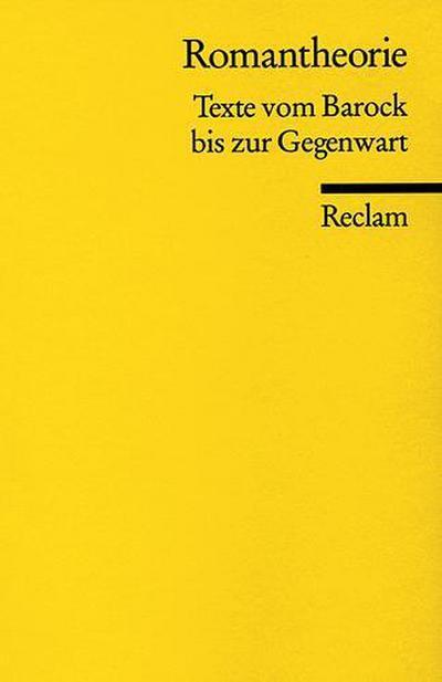 Romantheorie: Texte vom Barock bis zur Gegenwart (Reclams Universal-Bibliothek)
