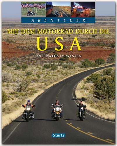 Abenteuer Mit dem Motorrad durch die USA
