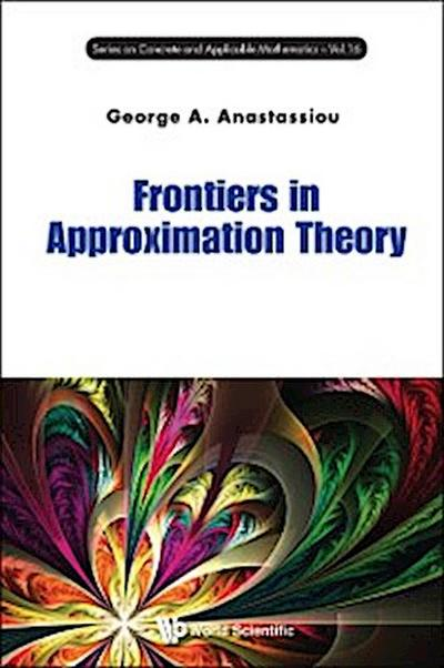 Frontiers In Approximation Theory