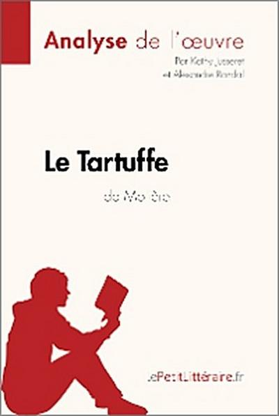 Le Tartuffe de Molière (Analyse de l'oeuvre)