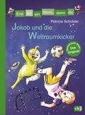 Erst ich ein Stück, dann du - Jakob und die Weltraumkicker; Erst ich ein Stück... Das Original; Ill. v. Holzhausen, Elisabeth; Deutsch; Mit fbg. Illustrationen