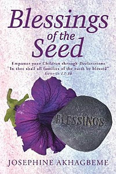 Blessings of the Seed