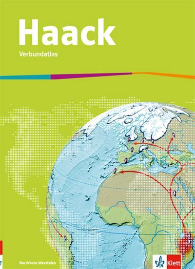 Haack Verbundatlas. Ausgabe Nordrhein-Westfalen Sekundarstufe I. Ausgabe ab 2018
