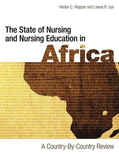 The State of Nursing and Nursing Education in Africa: A Country-by-Country Review