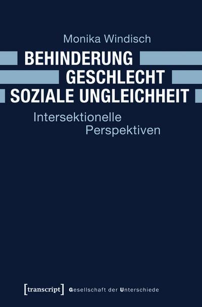 Behinderung - Geschlecht - Soziale Ungleichheit