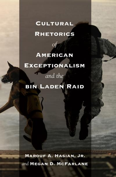 Cultural Rhetorics of American Exceptionalism and the bin Laden Raid