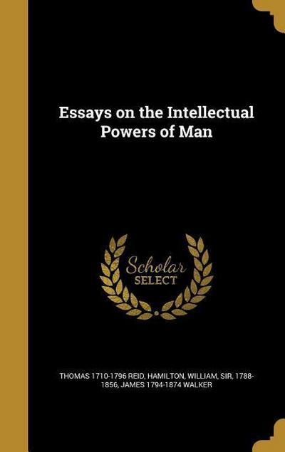 ESSAYS ON THE INTELLECTUAL POW