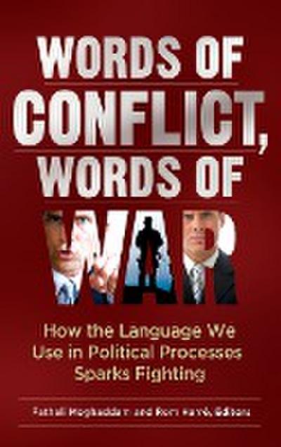 Words of Conflict, Words of War