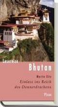 Lesereise Bhutan: Einlass in das Reich des Do ...
