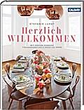 Herzlich Willkommen!; Mit Gästen zuhause – Tischdekoration & kreative Ideen; Deutsch; 200 farb. Abb., 200 Illustr.