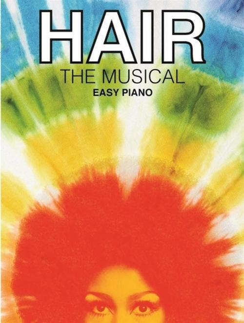 Hair: The Musical (Easy Piano) Music Sales Own