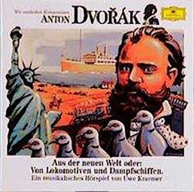 Wir Entdecken Komponisten-Dvorak: Neue Welt
