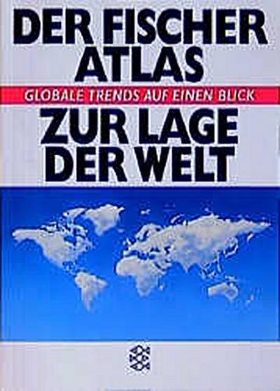 Atlas zur Lage der Welt: Globale Trends auf einen Blick - FISCHER Taschenbuch - Broschiert, Deutsch, Michael Kidron, Ronald Segal, Globale Trends auf einen Blick, Globale Trends auf einen Blick