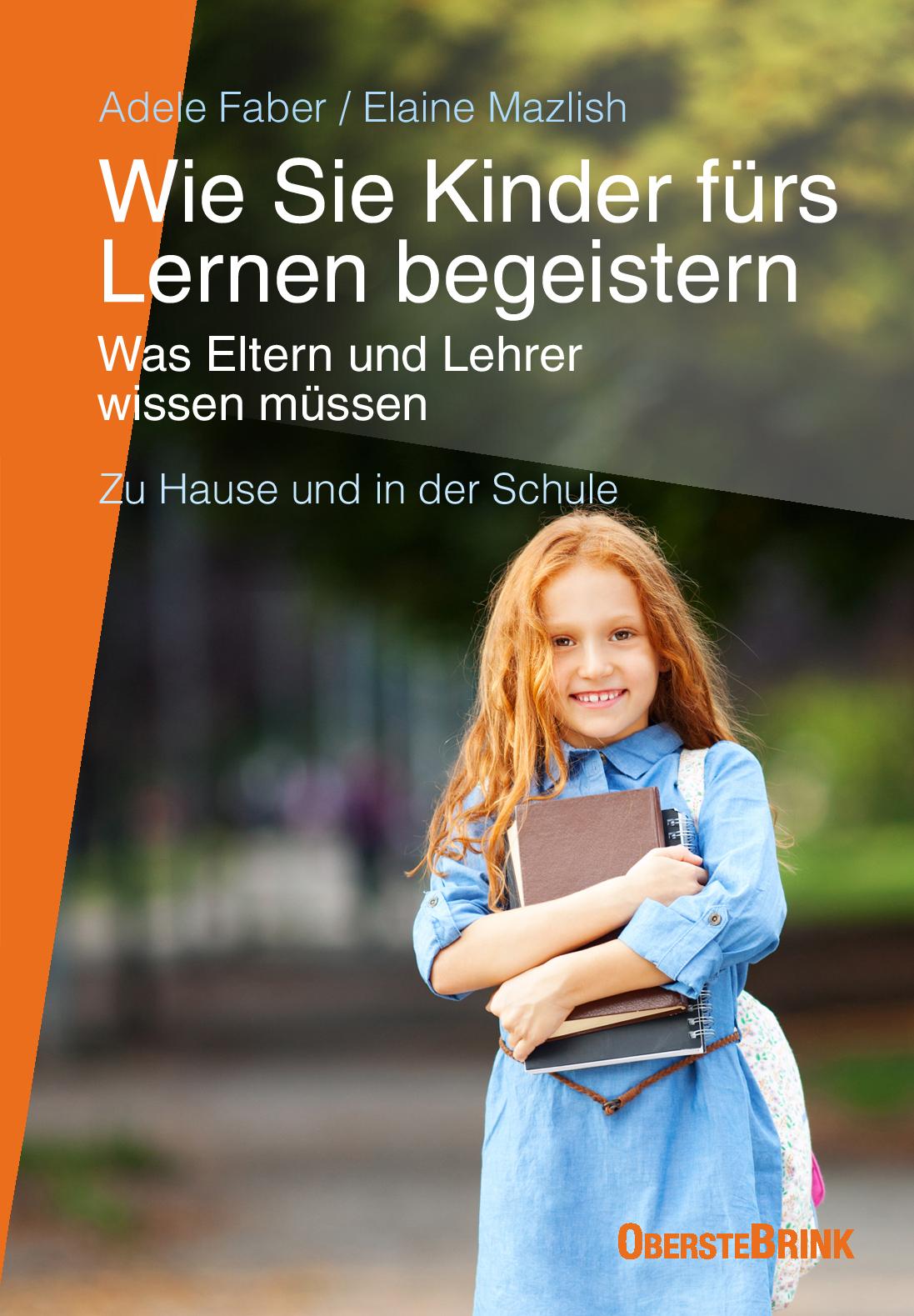 NEU Wie Sie Kinder fürs Lernen begeistern Adele Faber 040009