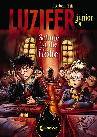 Luzifer junior (Band 6) - Schule ist die Hölle