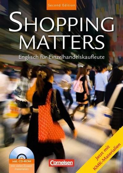 Shopping Matters. Schülerbuch mit Dokumenten-CD. Second Edition